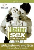 Better Sex 2 - Sekstechnieken Voor Gevorderden