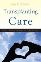 Transplanting Care