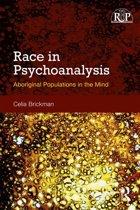 Race in Psychoanalysis
