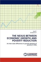 The Nexus Between Economic Growth and Poverty Reduction