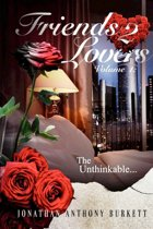 Friends 2 Lovers: The Unthinkable (Volume 1)