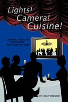 Lights! Cameras! Cuisine!
