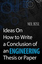 Ideas On How to Write a Conclusion of an Engineering Thesis or Paper