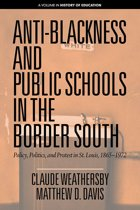 Anti-Blackness and Public Schools in the Border South