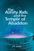 The Amity Kids and the Temple of Abaddon