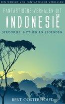 Een wereld vol fantastische verhalen - Fantastische verhalen uit Indonesie