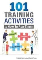 101 Training Activities and How to Run Them (B&w)