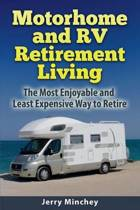 Motorhome and RV Retirement Living