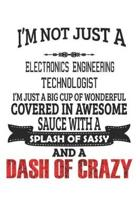 I'm Not Just A Electronics Engineering Technologist
