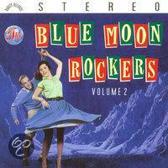 Blue Moon Rockers, Vol. 2