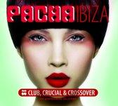 Pacha Ibiza: Club, Crucial, Cr