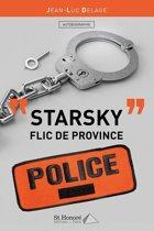 ' STARSKY ' Flic de Province