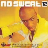 No Sweat 12