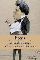 Recits Fantastiques, I