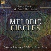 Melodic Circles. Urban Classical Music From Iran