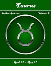 Taurus Zodiac Journal - Volume 2