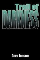 Trail of Darkness