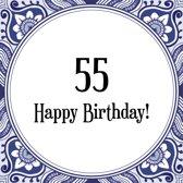 Bol Com Verjaardag Tegeltje Met Spreuk 55 Jaar Niet Huilen 55 Is