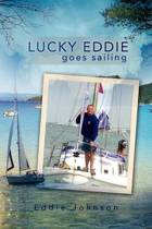 Lucky Eddie Goes Sailing