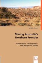 Mining Australia's Northern Frontier