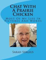 Chat with a Prairie Chicken