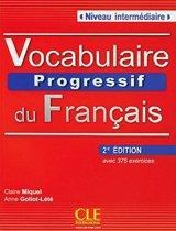 Vocabulaire progressif du français - Niveau intermédiaire (2ème édition) A2/B1. Livre avec 375 exercices + Audio-CD