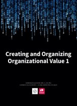 Creating and organizing organizational value 1