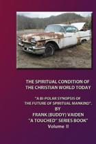 The Spiritual Condition of the Christian World Today... Volume II