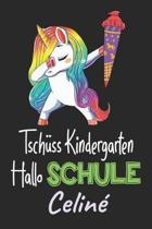 Tsch ss Kindergarten - Hallo Schule - Celin