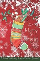 Merry & Bright: A 2019 Christmas Season Planner Journal