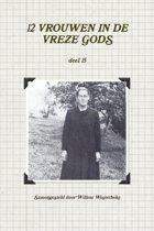 12 vrouwen in de vreze gods, deel 15