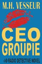 CEO Groupie