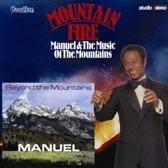 Mountain Fire & Beyond The Mountain
