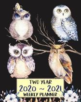 Two Year 2020 - 2021 Weekly Planner: Cute Owl Gift Planner for Owl Lovers: Jan 2020 - Dec 2021 Two Year Weekly Daily Planner with To Do List to Achiev