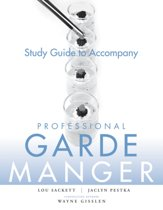 Study Guide to accompany Professional Garde Manger