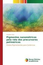 Pigmentos Nanometricos Pela Rota DOS Precursores Polimericos