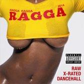 Ragga Ragga Ragga 2014