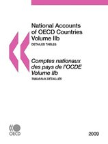 National Accounts of OECD Countries 2009, Volume IIb, Detailed Tables