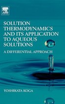 Solution Thermodynamics and its Application to Aqueous Solutions
