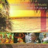 Martinique - Caribbean  Tropical Music