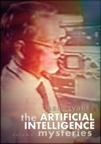 The Artificial Intelligence Mysteries