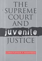 The Supreme Court and Juvenile Justice