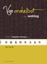Van orakelbot tot weblog Deel 1 Lesboek klassiek Chinees