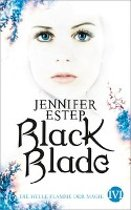 Black Blade 03. Die helle Flamme der Magie