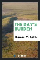 The Day's Burden