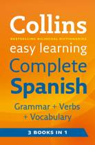 Easy Learning Complete Spanish Grammar, Verbs and Vocabulary (3 Books in 1)
