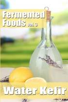 Fermented Foods Vol. 3