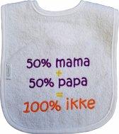"""Witte slab met 50% mama + 50% papa = 100% ikke"""""""