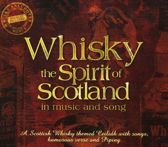 Whisky: The Spirit of Scotland in Music and Song