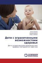 Deti S Ogranichennymi Vozmozhnostyami Zdorov'ya
